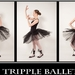 tripple ballet