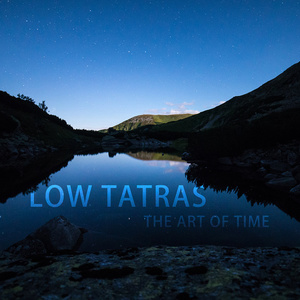 LOW TATRAS The Art of Time
