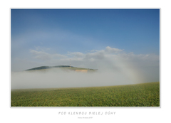 Pod klenbou bielej dúhy