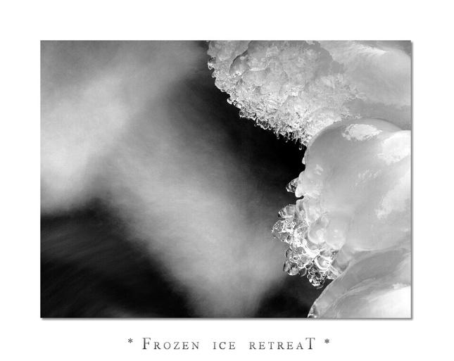 * Frozen ice retreaT *
