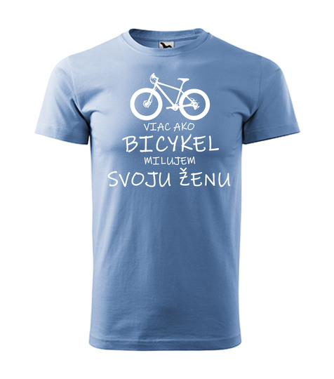Viac ako bicykel milujem svoju ženu modré 15€