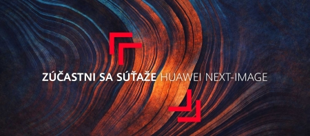 HUAWEI NEXT IMAGE - celosvetová smartfónová fotosúťaž