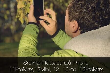 Který iPhone fotí nejlíp? Srovnal jsem 11ProMax, 12Mini, 12, 12P
