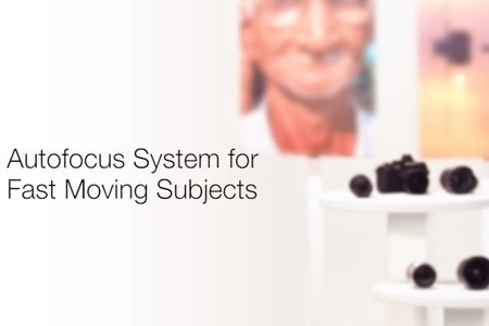 Autofocus System for Fast Moving Subjects
