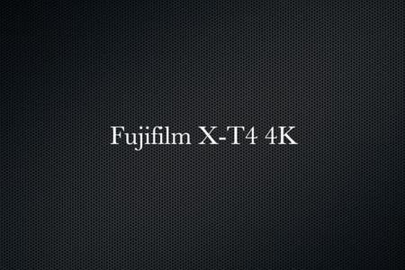 Fujifilm X T4 4K