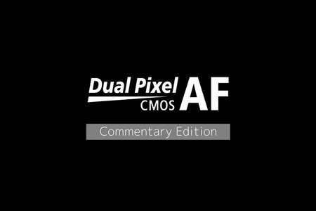 Canon Dual Pixel CMOS AF 2017 (Video Shooting)