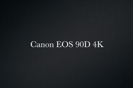 Canon EOS 90D 4K