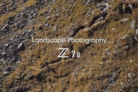 Nikon Z 7II: Shooting Landscape photography with Stefan Forster