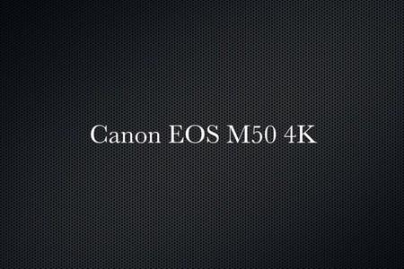Canon EOS M50 4K