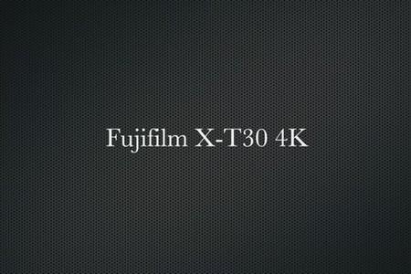 Fujifilm X-T30 4K