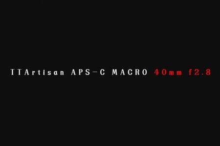 TTArtisan 40mm F2.8 APS-C Macro Lens is coming soon! Guess how m