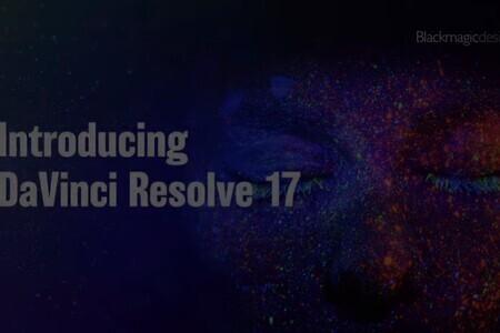 Introducing DaVinci Resolve 17
