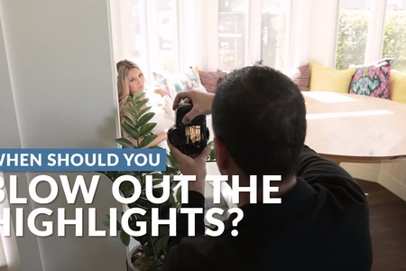 When SHOULD You Blow Out the Highlights?