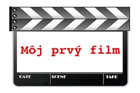 Môj prvý film
