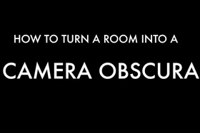 How to Turn a Room into a Camera Obscura