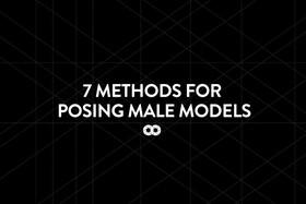 7 methods for posing male models